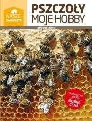 Pszczoły moje hobby Autor: Irmgard Diemer
