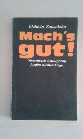 Mach's gut! Słownik tematyczny z j. niemieckiego