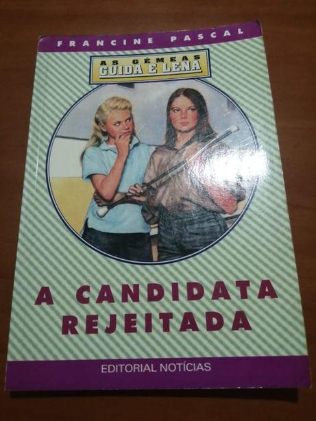 A candidata rejeitadas As Gémeas Guida e Lena - Francine Pascal