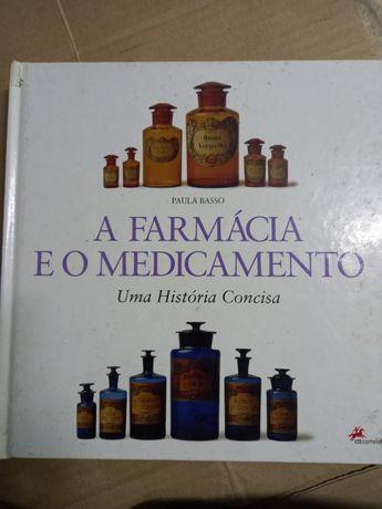 """""""A Farmácia e o Medicamento"""""""
