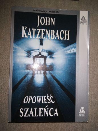 """""""Opowieść szaleńca"""" John Katzenbach"""