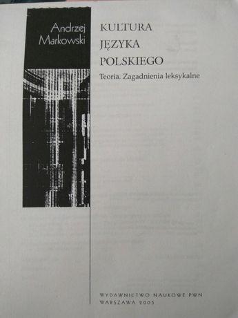 Kultura języka polskiego 2005 Markowski filologia polska, na studia