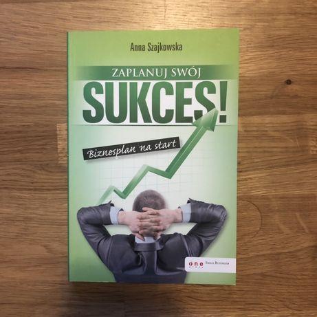 "Anna Szajkowska ""Zaplanuj swój sukces"""