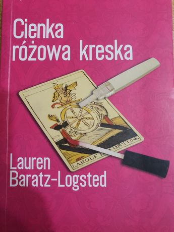 Cienka różowa kreska, Lauren Baratz-Logsted