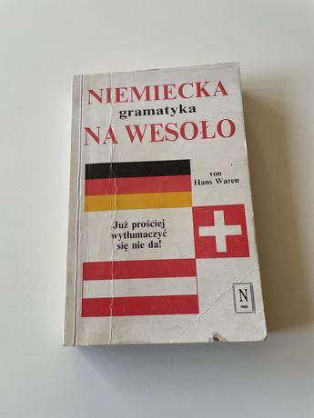 Niemiecka gramatyka na wesoło von Hans Waren