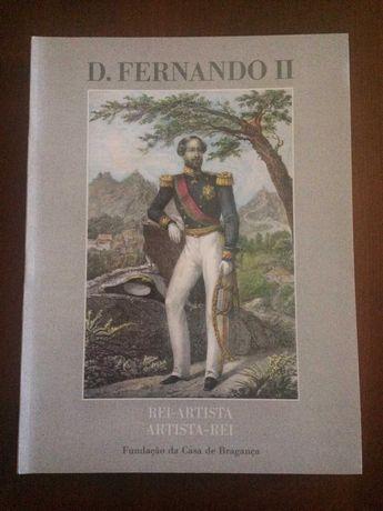 D. Fernando II Rei-Artista Artista-Rei Fundação da Casa de Bragança