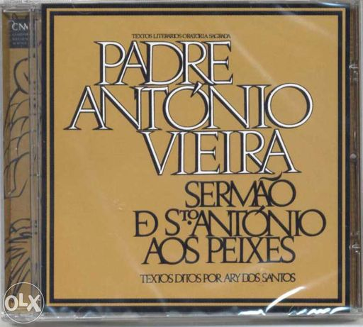 Ary dos Santos Padre António Vieira Sermão de Sto António aos peixes