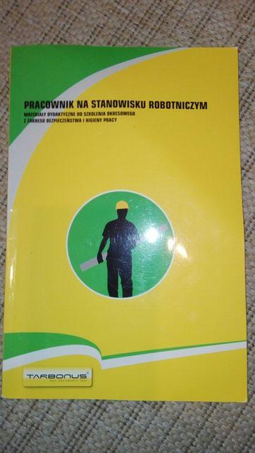 Pracownik na stanowisku robotniczym książka do szkolenia BHP