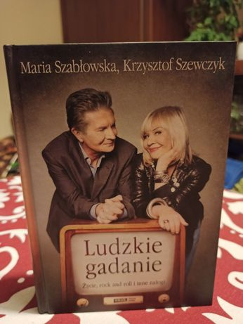 Ludzkie gadanie  Maria Szabłowska i Krzysztof Szewczyk
