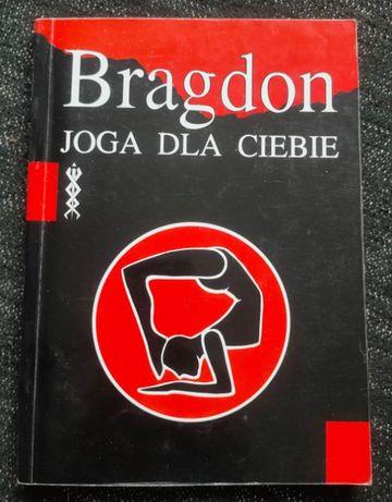 Joga dla ciebie - Claude Bragdon