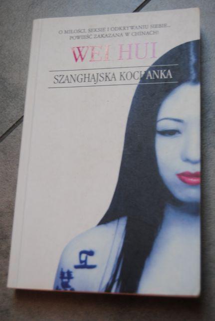 Wei Hui Szanghajska kochanka książka