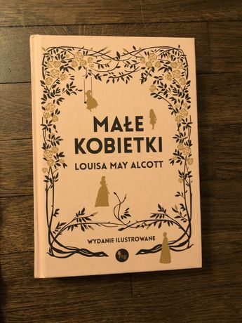 Małe kobietki Louisa May Alcott twarde wydanie