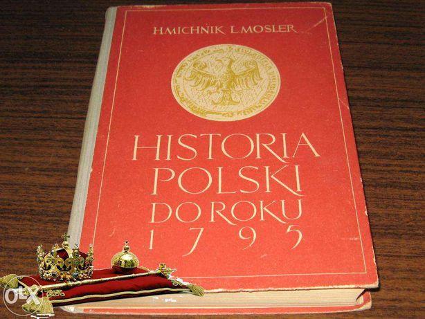 Historia Polski do roku 1795 Hmichnik Lmosler