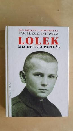 Lolek młode lata papieża Jan Paweł II Biografia Zuchniewicz