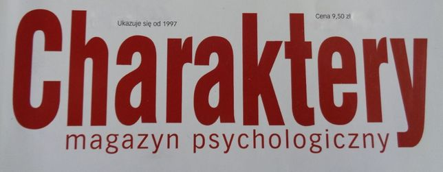 Charaktery - Magazyn Psychologiczny 2002 r. - 2008 r.