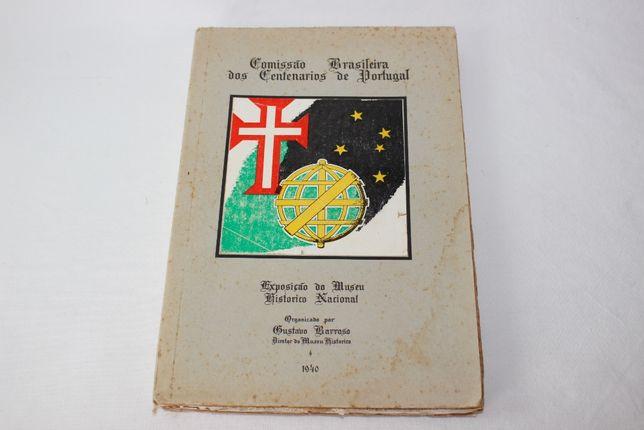 Livro 1940-Comissão Brasileira Centenários de Portugal-Gustavo Barroso