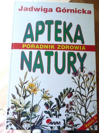 Poradnik zdrowia apteka natury, wydanie IV - Jadwiga Górnicka