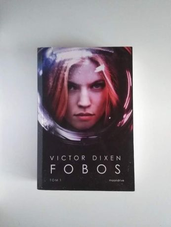 Fobos tom 1 Victor Dixen książka literatura młodzieżowa młodzieżowe