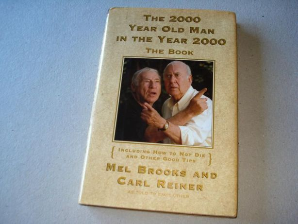 The 2000 Year Old Man in The year 2000, Mel Brooks e Rob Reiner