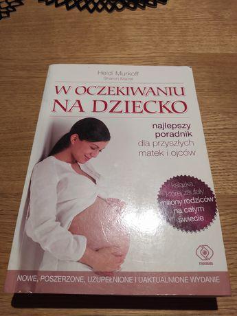 W oczekiwaniu na dziecko, Heidi Murkoff, Sharon Mazel