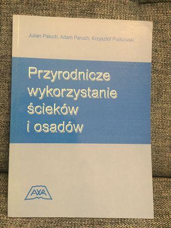 Przyrodnicze wykorzystanie ścieków i osadów-Paluch, Paruch, Pulikowski