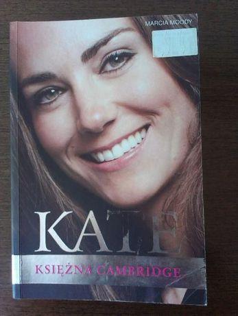 """""""Kate. Księżna Cambridge"""" Marcia Moody"""
