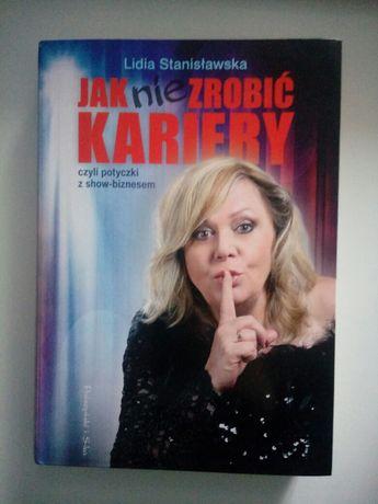 Książka Jak nie zrobić kariery, czyli potyczki z show-biznesem