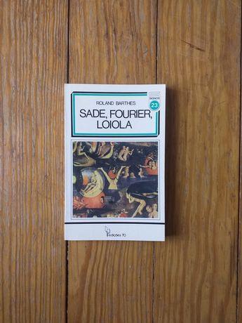 Roland Barthes - Sade, Fourier, Loyola