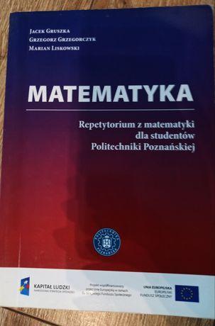 Repetytorium z matematyki dla studentów Politechniki Poznańskiej