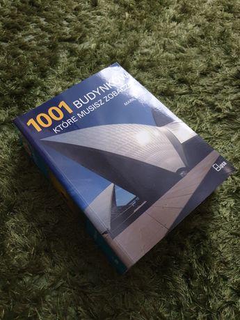 Mark Irving 1001 budynków które musisz zobaczyć Architektura album