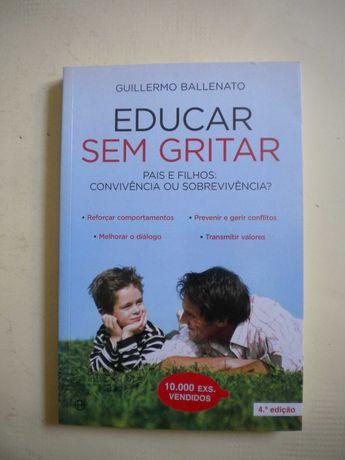Educar sem Gritar de Guillermo Ballenato