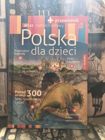 """Polska dla dzieci """"atlas samochodowy+przewodniki"""""""