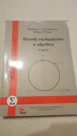Grzymkowski Wituła Metody rachunkowe w algebrze