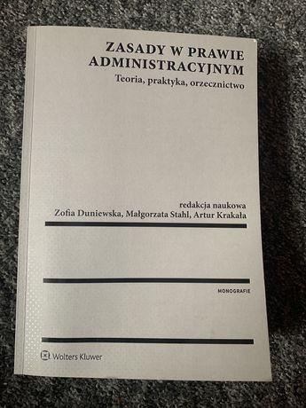 Zasady w prawie administracyjnym, Duniewska, Stahl, Krakała 2018