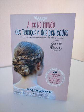 Livro Alice no Mundo das Tranças e dos Penteados