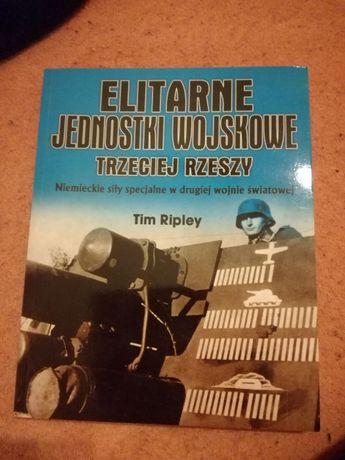 Elitarne Jednostki Wojskowe III Rzeszy - T.Ripley