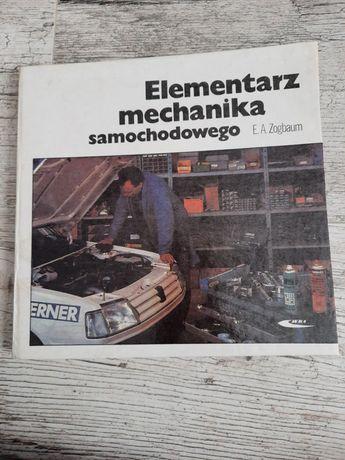 Elementarz mechanika samochodowego E. A. Zogbaum