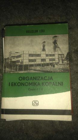 Organizacja i ekonomika kopalni cz. I i II