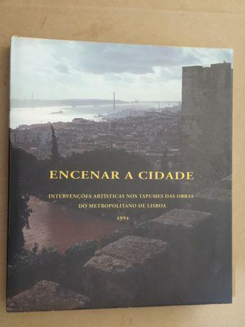 Encenar a Cidade - Homem Cardoso (fotografias) - 1ª Edição