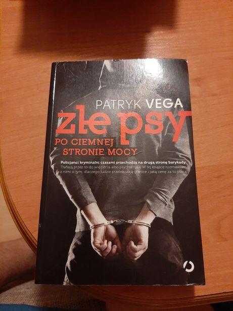 """Patryk Vega """"Złe psy, po ciemnej stronie mocy"""""""