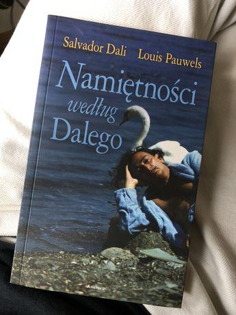 Salvador Dali Louis Pauwels Namiętnosci wedlug Dalego