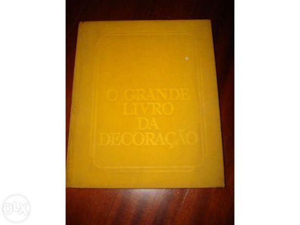 O grande livro da decoração -  Selecções