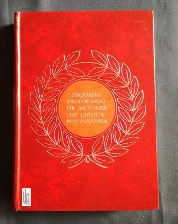 Pequeno Dicionário de Autores da Língua Portuguesa.