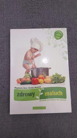 Zdrowy maluch. Poradnik żywieniowy dla rodziców.