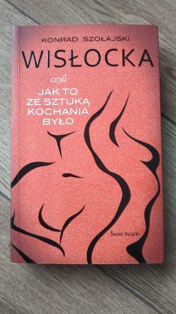 Wisłocka czyli jak to ze sztuką kochania było - Konrad Szałajski NOWA