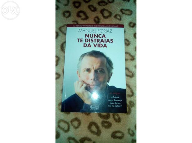 """Livro """"nunca te distrais da vida"""" de Manuel Forjaz"""