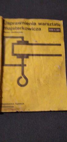Zrób to sam- usprawnienia warsztu. książka prl