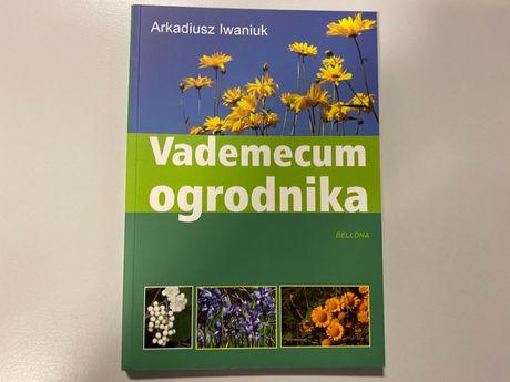Vademecum ogrodnika - Arkadiusz Iwaniuk