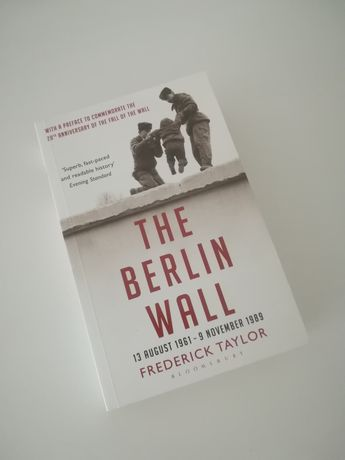 """""""The Berlin Wall"""" Frederick Taylor"""