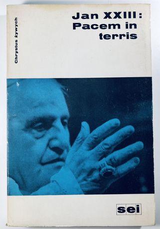 Jan XXIII - Pacem in terris - Encyklika O pokoju między wszystkimi nar